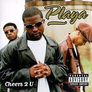 Playa Cheers 2 U Album Cover