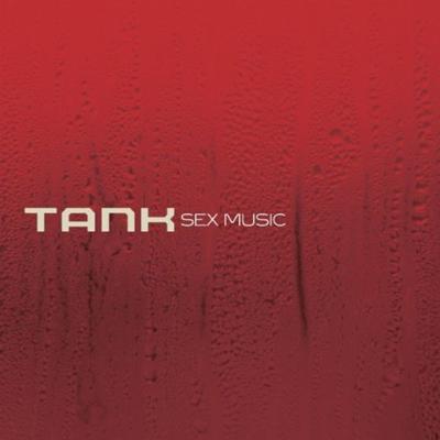 tank sex music