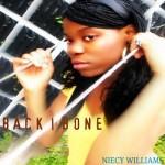 Upcoming Artist Spotlight: Niecy Williams - Back Bone