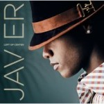 Editor Pick: Javier - Count on Me (featuring Anthony Hamilton) & Can I Talk To You