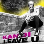 New Video: Kandi - Leave U