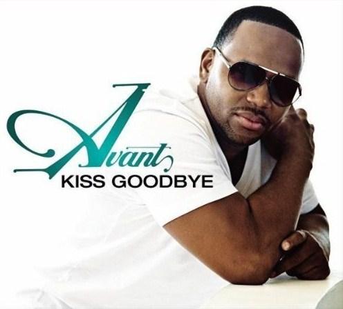Avant Kiss Goodbye