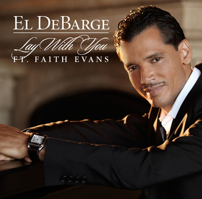 El Debarge Faith Evans Lay With You Single Cover