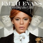 YouKnowIGotSoul Top 10 R&B Albums of 2010: #10 Faith Evans - Something About Faith