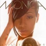 "Tracklist for Monica's Upcoming Album ""Still Standing"""