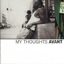Avant My Thoughts Album Cover