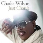 Editor Pick: Charlie Wilson - I Wanna Be Your Man (featuring Fantasia)