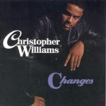 Editor Pick: Christopher Williams - All I See (Produced by DeVante Swing)