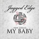 New Video: Jagged Edge - My Baby