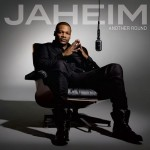 """Tracklisting for Jaheim's Upcoming Album """"Another Round"""""""