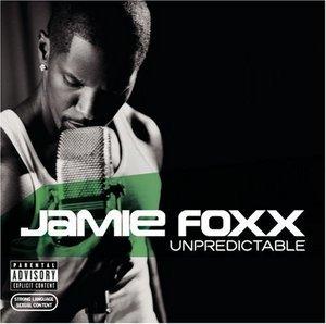 Jamie Foxx Unpredictable Album Cover