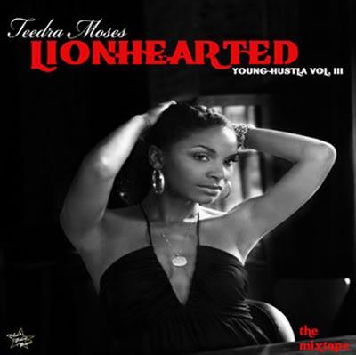teedra moses lionhearted young hustla vol iii