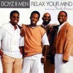 Editor Pick: Boyz II Men - Relax Your Mind (featuring Faith Evans)