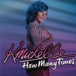 New Music: K. Michelle - How Many Times (Produced by Sean Garrett)