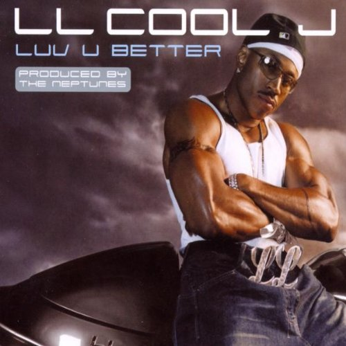 Classic Vibe: LL Cool J - Luv U Better (featuring Marc Dorsey) (Produced by The Neptunes) (2002)