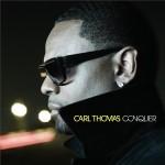"""Carl Thomas """"Long Distance Love Affair"""" (Written by Rico Love)"""