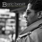 New Video: Eric Benet Never Want to Live Without You