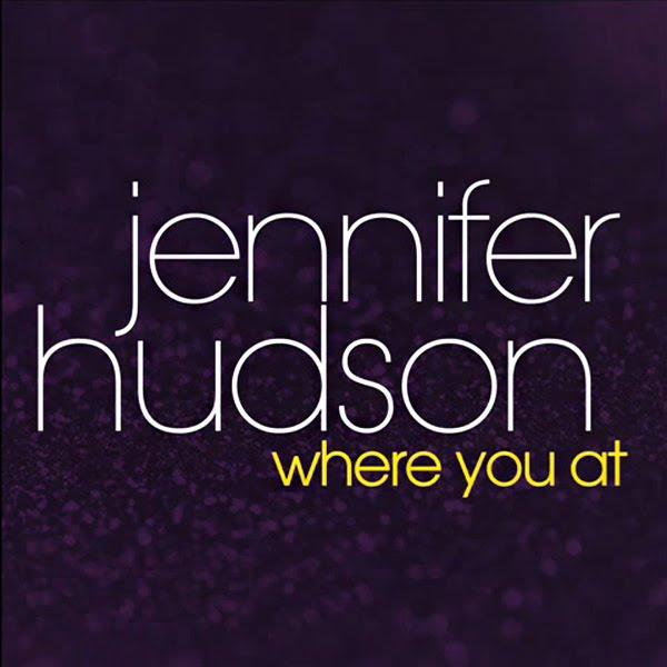 jennifer hudson where you at