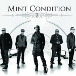 New Music: Mint Condition - Ease The Pain