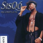 Classic Vibe: Sisqo - Incomplete (1999)
