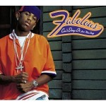 Classic Vibe: Fabolous Can't Deny It (featuring Nate Dogg) (2001)