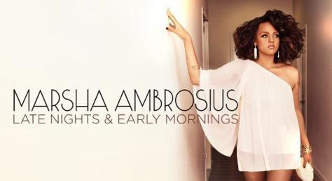 Marsha Ambrosius Late Nights and Early Mornings