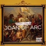 New Music: Ryan Leslie - Joan of Arc