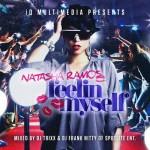 """New Mixtape: Natasha Ramos """"Feelin Myself"""""""