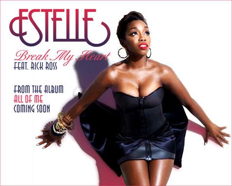 Estelle Break My Heart Rick Ross