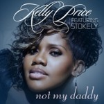 New Video: Kelly Price - Not My Daddy (featuring Stokley of Mint Condition)