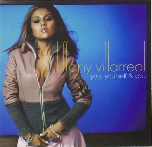 tiffany villarreal you yourself and you
