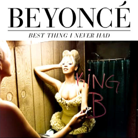 Beyonce Best Thing I Never Had