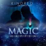 "Kindred The Family Soul ""Magic Happen"""