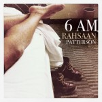 "Rahsaan Patterson ""6 AM"" (House Remix)"