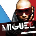 """Miguel """"Girls Like You"""" (Video)"""