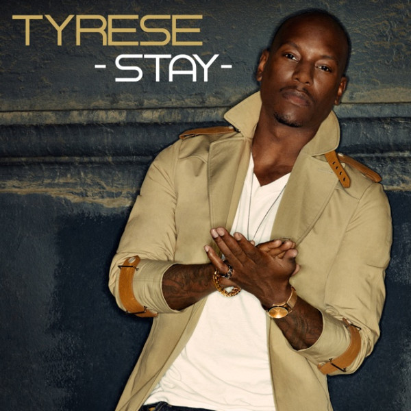Tyrese Stay Single Cover