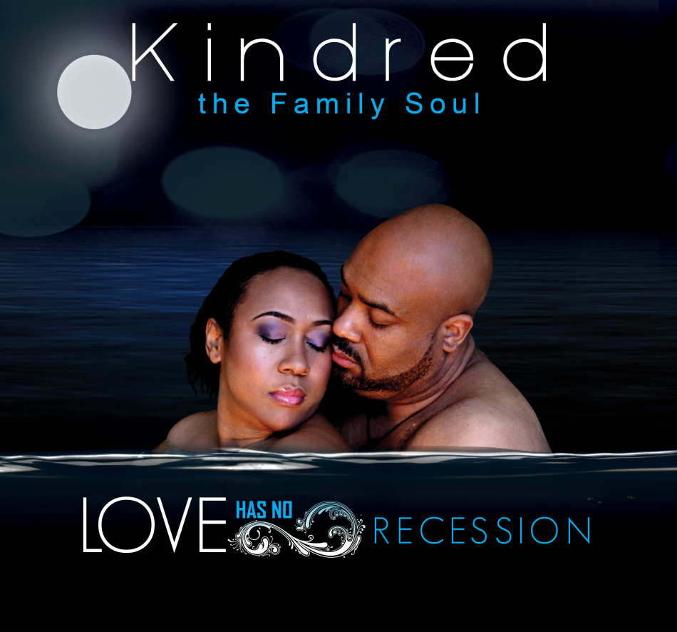kindred the family soul love has no recession