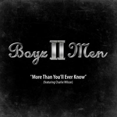 Boyz II Men More Than Youll Ever Know