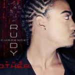 """Rudy Currence """"The O.T.H.E.R."""" (Produced by Don Cannon)"""