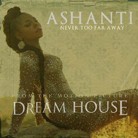 Ashanti Never Too Far Away