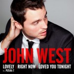 """John West """"Loved You Tonight"""" (Video)"""