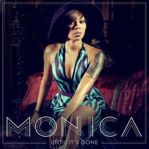 Monica Until Its Gone Single Cover
