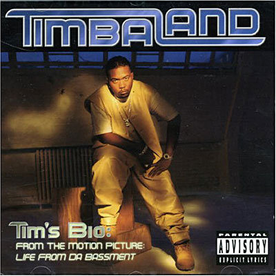 Timbaland Tims Bio Life From Da Bassment