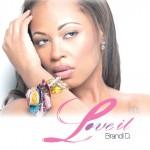 "Brandi D. ""Love It"" (Lyric Video)"
