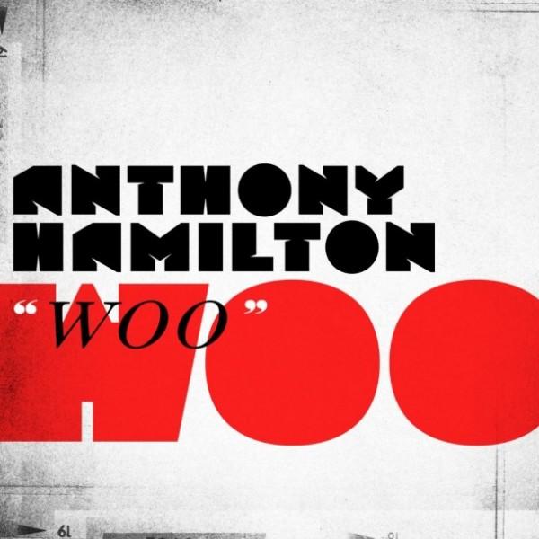 anthony hamilton woo