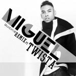 """Miguel """"Quickie"""" featuring Twista (Remix)"""