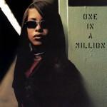 "Listen To Aaliyah's ""One in a Million"" Album (Stream)"