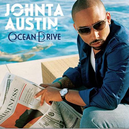Johnta Austin Ocean Drive Album Cover