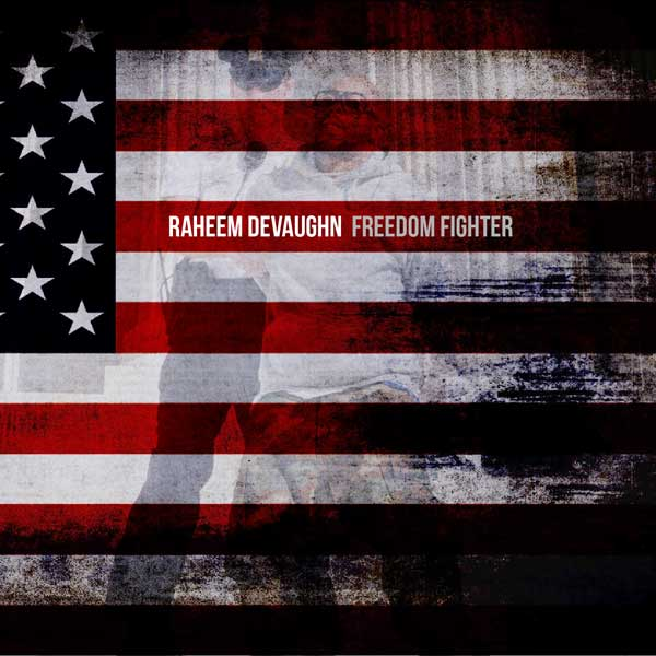 raheem devaughn freedom fighter