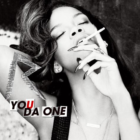 Rihanna You Da One